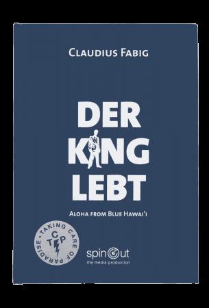 Der King Lebt – Aloha From Blue Hawai'i